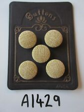 A1429 - Lot of 5 Pale Gold Colour Chenille Feel Fabric Covered Buttons