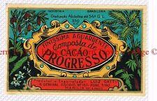 1930s BRASIL Marilia Luiz Gatti COMPOSTA DE CACAO PROGRESSO Liqueur Label