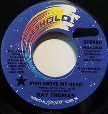 "Ray Thomas ""High Above My Head"" 7"" 45rpm PROMO NM"
