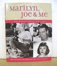 Marilyn, Joe and Me June Dimaggio Tells It Like It Was with Mary Jane Popp HB/DJ