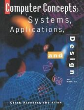 Computer Concepts: Systems, Applications, and Design, 3rd Edition Clark, James