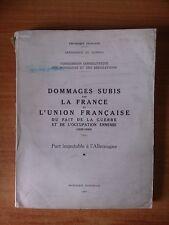 Tome II DOMMAGES SUBIS PAR LA FRANCE ET L'UNION FRANCAISE DU FAIT DE LA