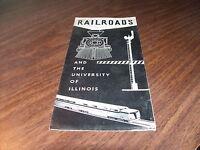1949 RAILROADS AND THE UNIVERSITY OF ILLINOIS BROCHURE