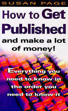 Good, How To Get Published and Make a Lot of Money, Page, Susan, Book