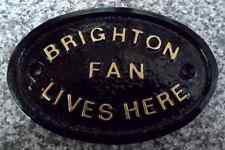 BRIGHTON - HOUSE DOOR GATE PLAQUE SIGN