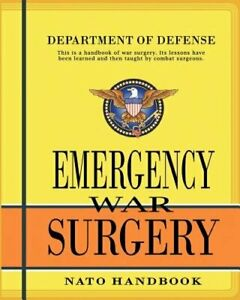 Emergency War Surgery: Nato Handbook by Department of Defense: New