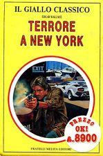 Edgar Wallace = TERRORE A NEW YORK =  IL GIALLO CLASSICO