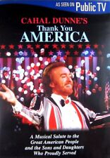 Cahal Dunne's Thank You America (DVD  2000) PBS live music concert **FREE Ship!