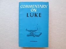 COMMENTARY ON LUKE by James Burton Coffman 1975 HCDJ Signed FIRM FOUNDATION PUBL
