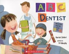ABC Dentist  Healthy Teeth from A to Z