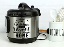 Instant Pot Vinyl Decal • The Kitchen Is The Heart Of The Home• 3 Sizes Avail