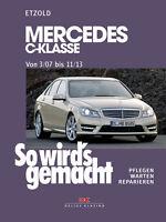 MERCEDES C-KLASSE W204 REPARATURANLEITUNG Reparatur-Buch Handbuch Wartung NEU
