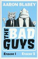 The Bad Guys (bind-up 1-2) By Aaron Blabey