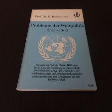 Probleme der Weltpolitik 1945-1962 (Quellenheft, Geschichte, Sek II)