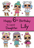 LOL DOLLS personalised A5 birthday card - any NAME AGE RELATIONSHIP