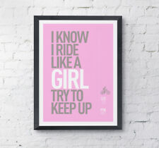 "Cycling motivational print ""Ride like a girl' A4 High Quality digital print"