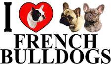 I LOVE FRENCH BULLDOGS Dog Car Sticker By Starprint - Ft. the French Bulldog