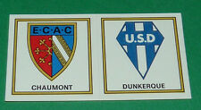 N°379 A-B CHAUMONT DUNKERQUE BADGES ECUSSONS D2 PANINI FOOTBALL 77 1976-1977