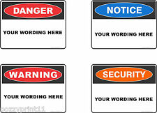 Custom Warning Danger Security Notice  Health & Safety work place sign CORFLUTE