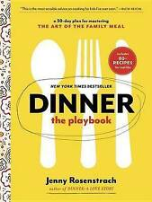 Dinner: The Playbook: A 30-Day Plan for Mastering the Art of the-ExLibrary