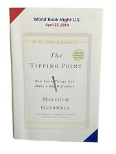 The Tipping Point:How Little Things CanMake a Big Difference by Malcolm Gladwell