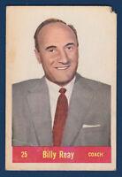 BILLY REAY COACH 57-58 PARKHURST 1957-58 NO T25 LOW GRADE  9656