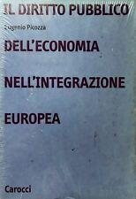 EUGENIO PICOZZA DIRITTO PUBBLICO DELL'ECONOMIA NELL'INTEGRAZIONE EUROPEA CAROCCI