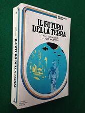 URANIA BIBLIOTECA n.5 (1980) Poul ANDERSON - IL FUTURO DELLA TERRA , 4 Romanzi