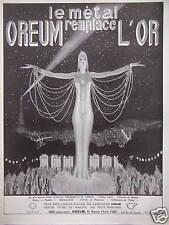 PUBLICITÉ 1924 OREUM LE MÉTAL REMPLACE L'OR - RUE DE LA CHAUSSÉE D'ANTIN PARIS