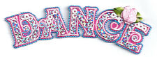 DANCE SEQUINED TEXT W/ROSE ACCENT IRON ON APPLIQUE