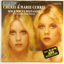 """7"""" Single - Cherie & Marie Currie - Since You've Been Gone - S1617"""
