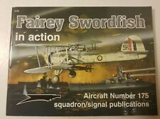 Fairey Swordfish in Action, Squadron/signal Publications Aircraft #175,