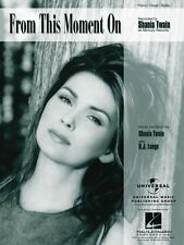 From This Moment On Sheet Music Piano Vocal Shania Twain NEW 000352025