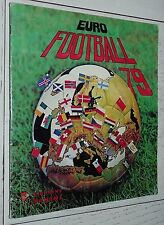 ALBUM PANINI EURO FOOTBALL 79 COUPES D'EUROPE 1978-1979 INCOMPLET 368/400