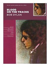 Blood On The Tracks - Bob Dylan: Melody, Guitar Chords And Full Lyrics