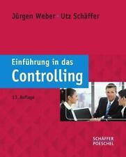 Einführung in das Controlling von Jürgen Weber und Utz Schäffer (2011, Taschenb…