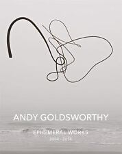 Andy Goldsworthy: Ephemeral Works by Andy Goldsworthy Hardcover Book $89