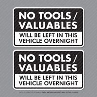 2 x No Tools Valuables Left In This Vehicle Overnight Stickers Van HGV - SKU5353
