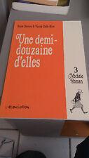 Une Demi-Douzaine d'Elles, Tome 3 : Michèle Roman - Baraou & Dalle-Rive