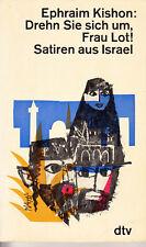 EPHRAIM KISHON Drehn Sie sich um, Frau Lot! Satiren aus Israel - TB