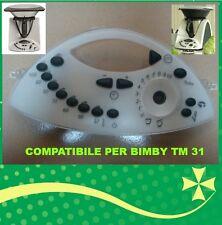 NUOVA. MASCHERINA FRONTALE PANNELLO TASTI COMPATIBILE BIMBY TM 31 NO FOLLETTO
