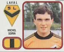 N°073 MICHEL SORIN LAVAL LAVALLOIS VIGNETTE PANINI FOOTBALL 82 STICKER 1982