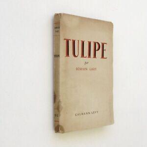 Tulipe - Romain Gary - Editions Calmann Lévy 1946