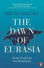 Bruno Macaes / The Dawn of Eurasia /  9780141986357