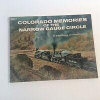 COLORADO MEMORIES of the narrow gauge circle railroad book