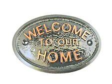 ROSE GOLD WELCOME TO OUR HOME - GARDEN/GARAGE WALL PLAQUE / SIGN - NEW