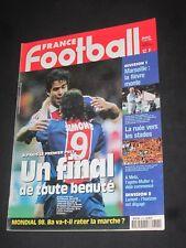 FRANCE FOOTBALL N° 2713 PSG PARIS SG BORDEAUX FINALE COUPE DE LA LIGUE 1998 RAI