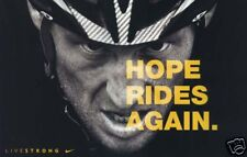 LANCE ARMSTRONG HOPE RIDES AGAIN POSTER LIVESTRONG