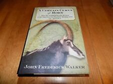 A CERTAIN CURVE OF HORN Africa African Giant Sable Antelope Safari Hunt Book NEW