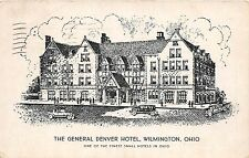 A77/ Wilmington Ohio Postcard 1937 General Denver Hotel Automobiles